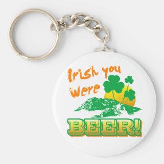 Irish you were beer keychain