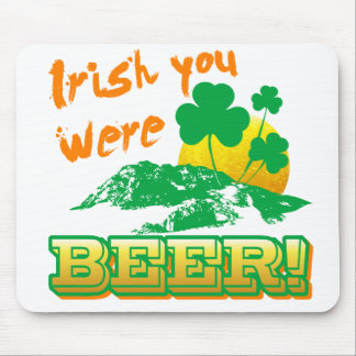 Irish you were beer mouse mats