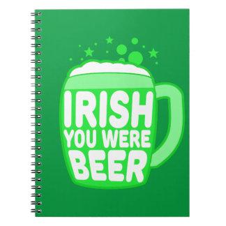 Irish You Were Beer Notebook