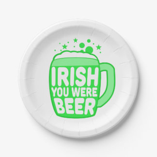 Irish You Were Beer Paper Plate