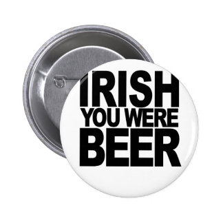 Irish You Were Beer png Pin