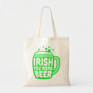 Irish You Were Beer Tote Bag