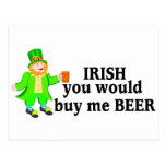 Irish You Would Buy Me Beer Leprechaun Postcard