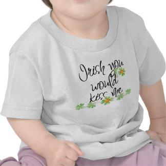 Irish you would kiss me! Baby shirt