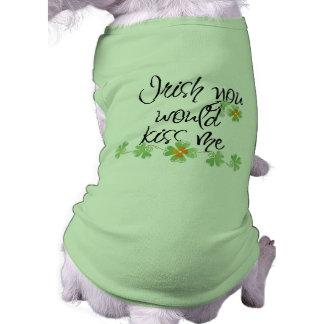 Irish you would kiss me! - Furry Kid Shirt Dog Tee Shirt