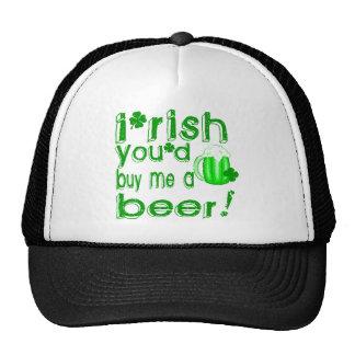 Irish you'd buy me a beer trucker hat