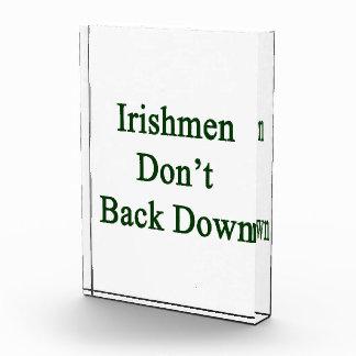 Irishmen Don t Back Down Acrylic Award