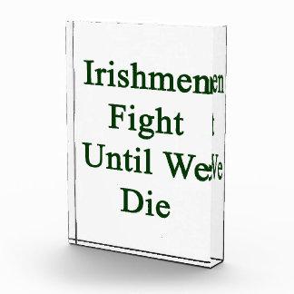 Irishmen Fight Until We Die Award
