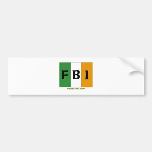 Irlandés completo del FBI Blooded Pegatina Para Auto