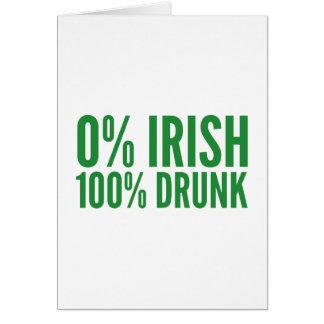 Irlandés del 0% el 100% borracho tarjeta de felicitación
