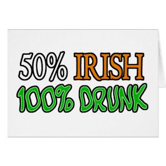 Irlandés del 50%, el 100% borracho tarjeta de felicitación
