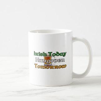 Irlandés hoy Hungover mañana Taza Clásica