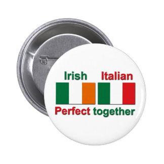 ¡Irlandés italiano - perfeccione junto! Pin Redondo 5 Cm