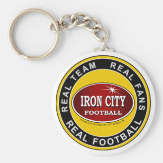 IRON CITY; Real Team, Real Fans, REAL FOOTBALL Key Chain