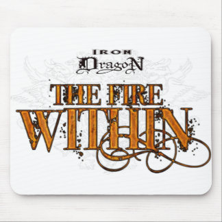 Iron Dragon: The Fire Within Mouse Pad