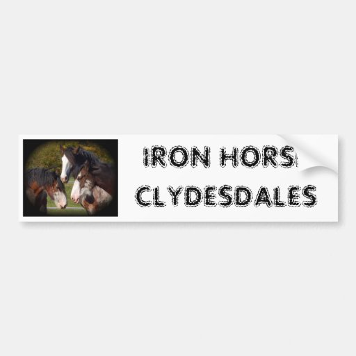 IRON HORSECLYDESDALES BUMPER STICKERS