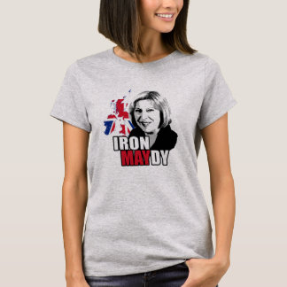 Iron Maydy the Iron Lady - T-Shirt