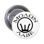 Iron Sights/Molon Labe Pinback Button