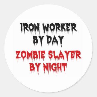 Iron Worker by Day Zombie Slayer by Night Round Sticker