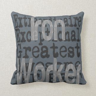 Iron Worker Extraordinaire Throw Pillow