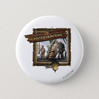Ironbeard McCullough, There are Hunters, and then Pinback Button