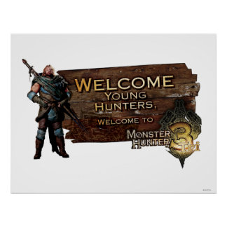 Ironbeard McCullough, Welcome young hunters to Mon Poster