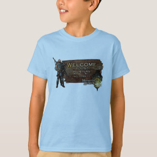 Ironbeard McCullough, Welcome young hunters to Mon T-Shirt