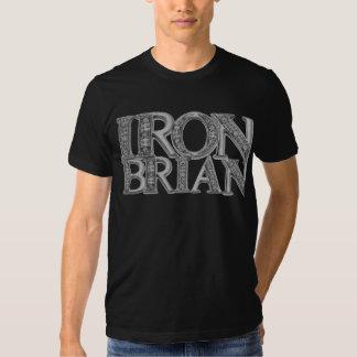 ironbrian t shirt