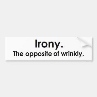 Ironía: El contrario de arrugado Pegatina Para Auto