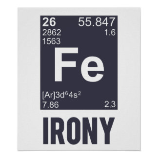 Ironía irónica del FE del elemento químico Posters