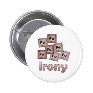Ironía Pin Redondo De 2 Pulgadas