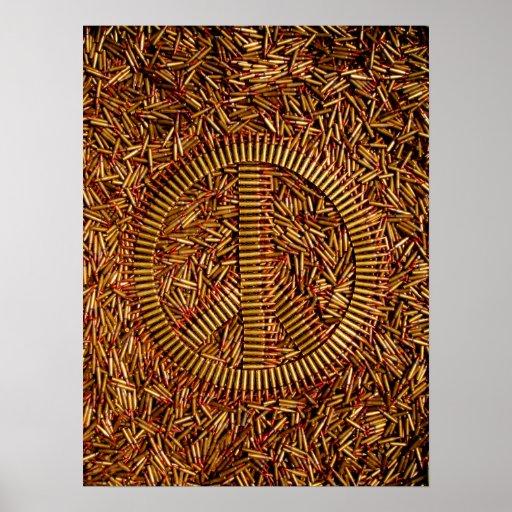 Ironía, signo de la paz, balas, munición posters