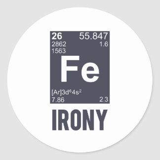 Ironic Chemical Element FE Irony Classic Round Sticker