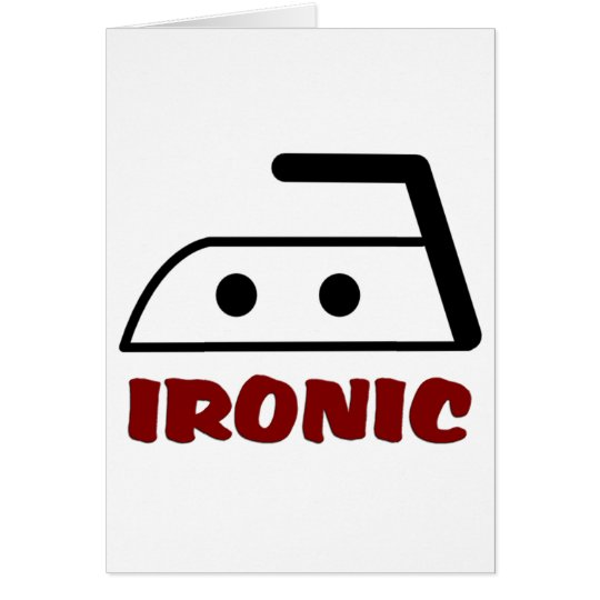 Ironic Funny Design Card