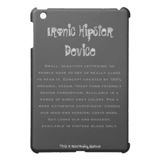 Ironic Hipster Device iPad Case with Disclaimer