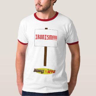 IRONISM!!!! T-Shirt