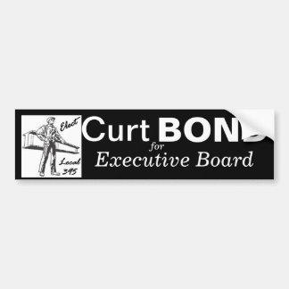 ironworkerforsticker-4, Curt, BOND, for, Execut... Bumper Sticker