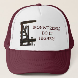 Ironworkers Do It Higher Hat