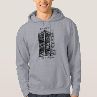 Ironworkers, Do It Higher Hoodie