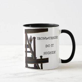 Ironworkers Do It Higher Mug
