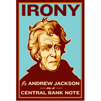 Irony is Jackson on a Bank Note Desk Sculpture