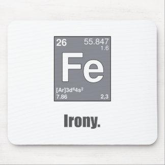 Irony Mouse Pad