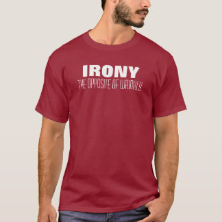 Irony the opposite of wrinkly funny shirt