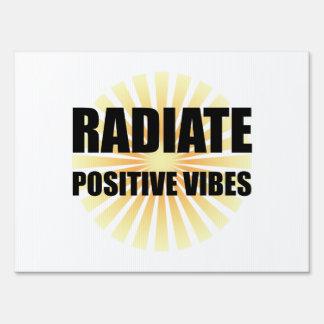 Irradie la sensación positiva letrero