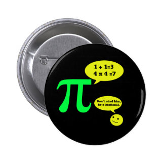 Irrational Pi Humor Buttons