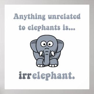 Irrelephant Elephant Poster