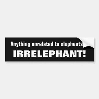 Irrelephant Pun Car Bumper Sticker