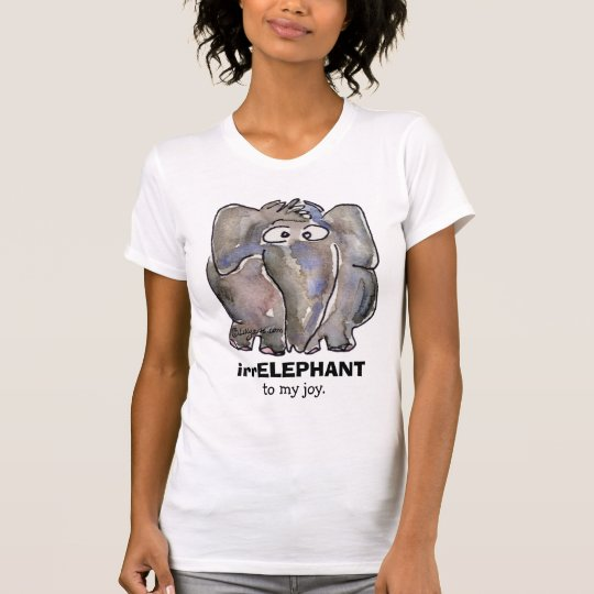 irrELEPHANT to my joy cartoon T Shirt