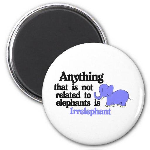 Irrelevant Elephant Fridge Magnets