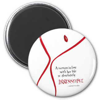 Irresistible Woman - round magnet